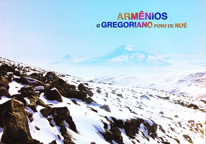 Armênios, o gregoriano povo de Noé