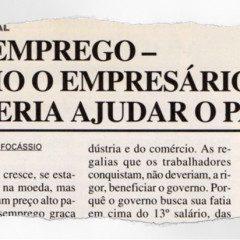 Alô Tatuapé há 25 anos: Desemprego – como o empresário poderia ajudar o pais