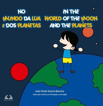 """Capa do livro """"No Mundo da Lua e dos Planetas"""", também em inglês. Imagem: divulgação"""
