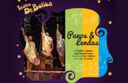 Shopping Metrô Tatuapé: Panos e Lendas, estreia no Teatro Dr. Botica
