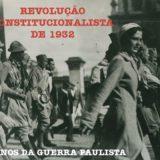 Revolução de 1932: São Paulo lutou pela lei