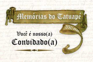"""Lançamento do livro """"Memórias do Tatuapé"""", você é nosso(a) convidado(a)"""