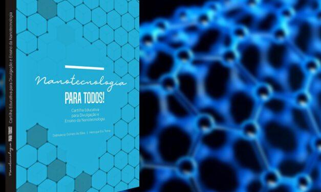 Cartilha divulga nanociência, faça o download