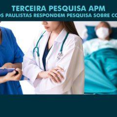 COVID-19: APM divulga resultados inéditos da terceira pesquisa com os médicos