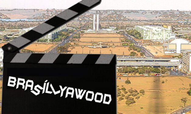 Brasíllyawood: filme de horror elaborado pela classe política