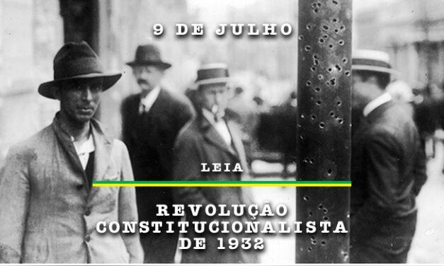 Leia a reportagem especial: Revolução Constitucionalista de 1932